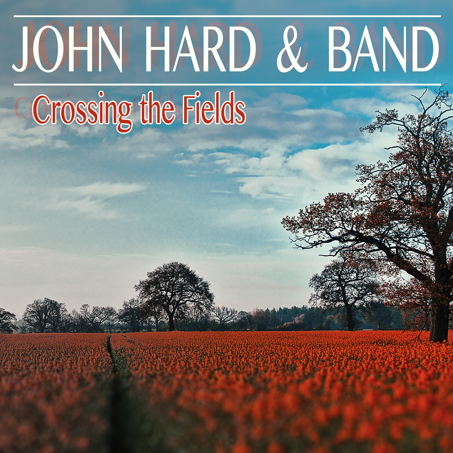 John Hard – Crossing the Fields