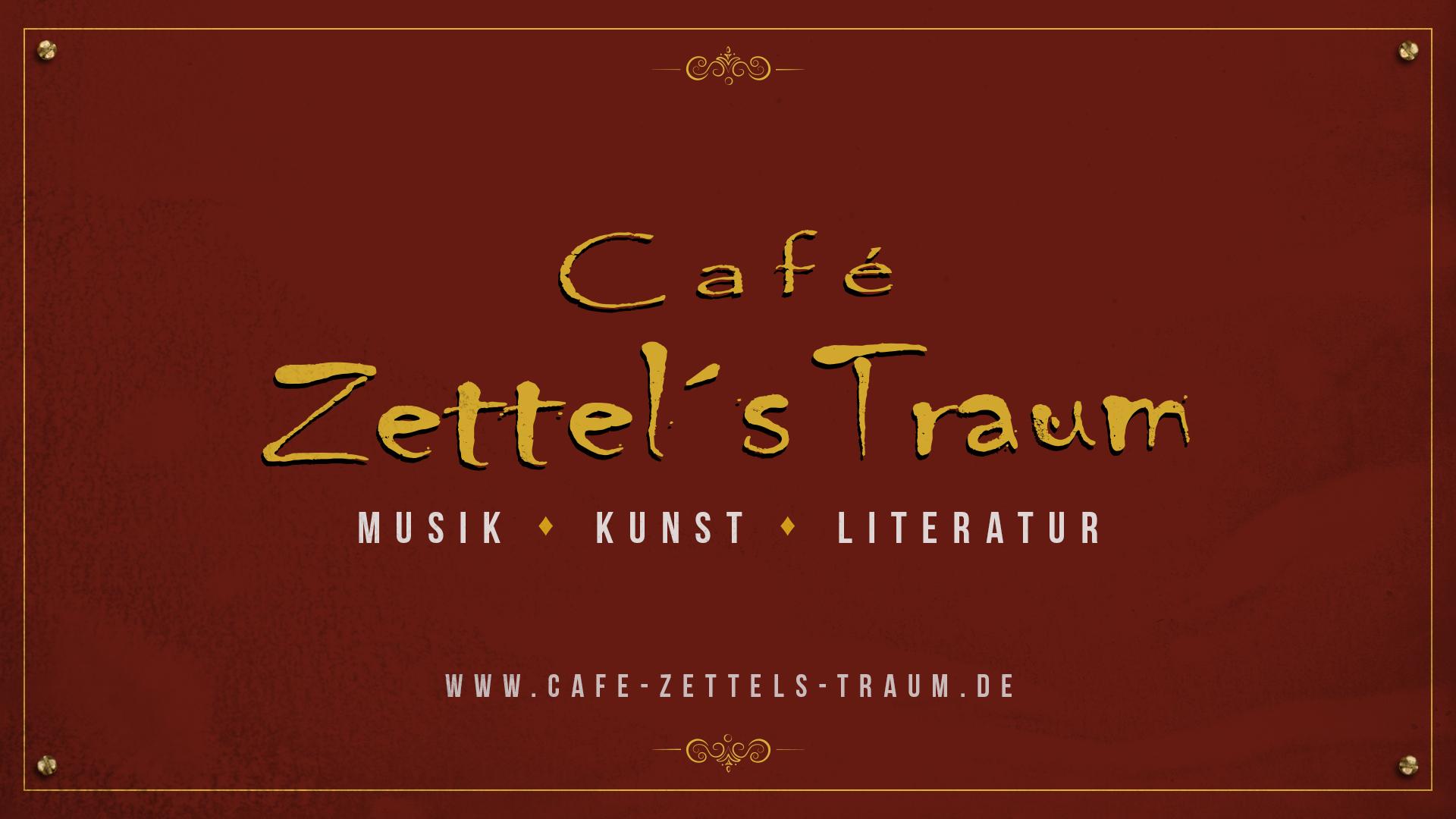 Café Zettel's Traum